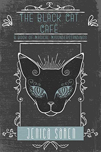 The Black Cat Café: A Book of Magical Misunderstandings