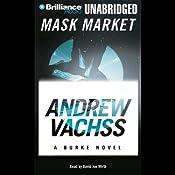 Mask Market: A Burke Novel | Andrew Vachss