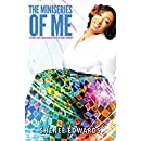The Miniseries of Me: Fictional Short Stories Based on the Life of Sheneé Edwards