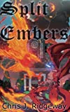 img - for Split Embers (Rebirth) (Volume 1) book / textbook / text book