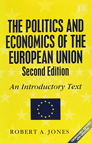 The Politics and Economics of the European Union: An Introductory Text