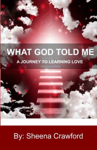 What God Told Me: A Journey to Learning Love pdf epub