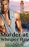 Murder at Whisper Bay by  ML Michaels in stock, buy online here