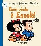 capa de Mafalda - Bem Vindo a Escola! (Coleção A Pequena Filosofia da Mafalda)
