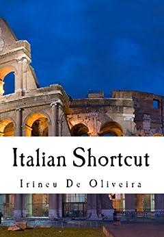 ??DJVU?? Italian Shortcut: Learn Italian Quickly (Italian Edition). Texture Servicio Italia gente precio
