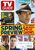 img - for * SPRING PREVIEW ISSUE * Jon Hamm (Mad Men), Gillian Anderson (Crisis), Matt Bomer (The Normal Heart), Peter Dinklage (Game of Thrones), Kiefer Sutherland (24: Live Another Day) - TV Guide Magazine book / textbook / text book