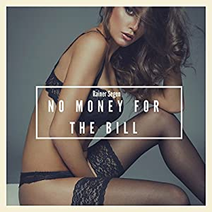 No Money for the Bill Audiobook