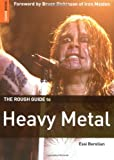 The Rough Guide to Heavy Metal (Rough Guide Reference)