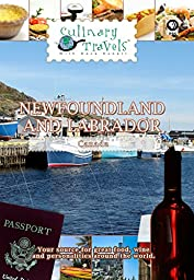 Culinary Travels - Newfoundland and Labrador