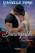 Inescapable Desire: A Savannah Novel #2 (The Savannah Series)