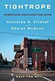Books : Tightrope: Americans Reaching for Hope