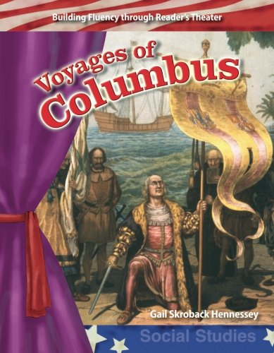 Voyages of Columbus: Early America (Building Fluency Through Reader's Theater)