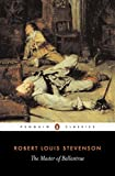 img - for The Master of Ballantrae: A Winter's Tale (Penguin Classics) book / textbook / text book