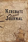 Kiribati Travel Journal: 6x9 Travel Notebook with prompts and Checklists perfect gift for your Trip to Kiribati for every Traveler