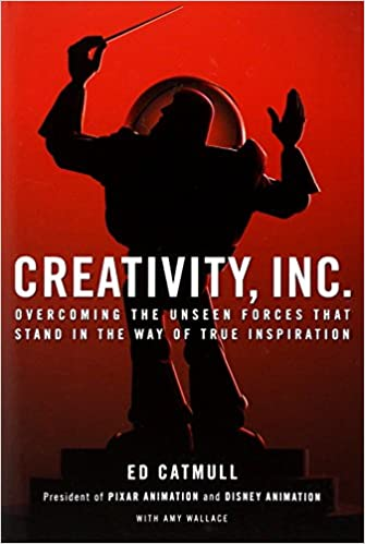 Amazon Fr Creativity Inc Overcoming The Unseen Forces