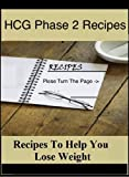 hcg phase 2 recipes - recipes to help you lose weight