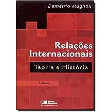 Relações Internacionais. Teoria e História