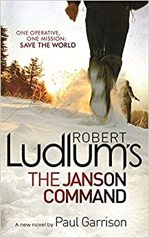 Robert Ludlums the Janson Command