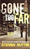 Gone Too Far: Britain's Most Hated Celebrity Has Disappeared (DCI Miller) (Volume 4)