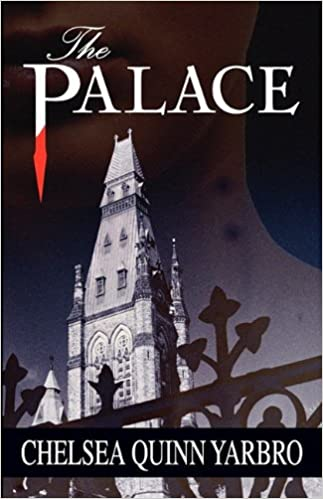The Palace Yarbro Chelsea Quinn 9780759299467 Amazon Com Books