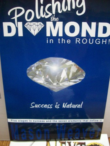 Weaver Diamond - Polishing the Diamond in the Rough