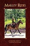 Marley Rides, Jennifer Hart, 0977763226