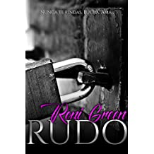 Rudo (Spanish Edition)
