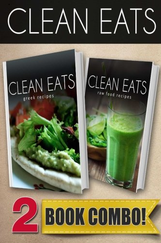 Download greek recipes and raw food recipes 2 book combo clean download greek recipes and raw food recipes 2 book combo clean eats book pdf audio idp9wk1jr forumfinder Images
