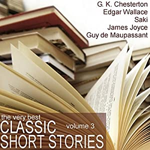 The Very Best Classic Short Stories - Volume 3 Audiobook