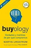 Buyology. Verdades Y Mentiras De Por Qué Compramos - 3ª Edición
