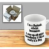 Im A Dyslexic Atheist Insomniac by The Victorian Printing Company