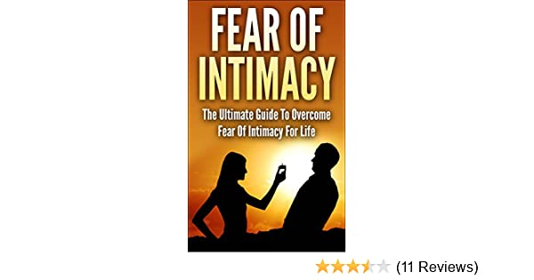 Dating someone fear of intimacy