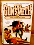 The Diamond Gun, J. R. Roberts, 0441309569