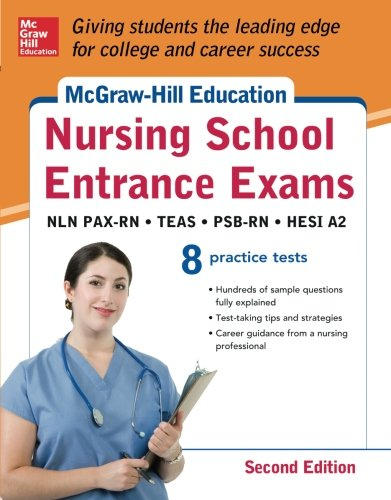 McGraw-Hill s Nursing School Entrance Exams, Secon…