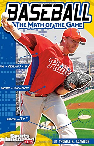 Baseball: The Math of the Game (Sports Math)