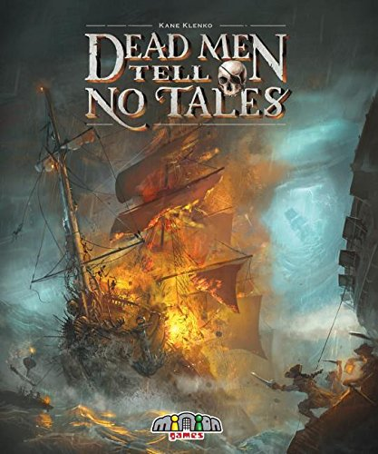 Dead Men Tell No Tales Board Game (Black Sails Characters Based On Real Pirates)