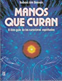 img - for Manos que curan / Hands of Light (Spanish Edition) book / textbook / text book