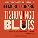 Tishomingo Blues Audiobook by Elmore Leonard Narrated by Frank Muller
