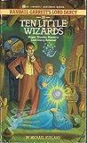 Ten Little Wizards