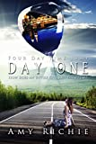 Day One (Four Day Time Jump Book 1)