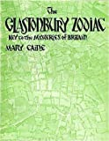 img - for The Glastonbury Zodiac: Key to the Mysteries of Britain by Mary Caine (1979-12-03) book / textbook / text book