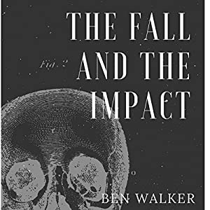 The Fall and the Impact Audiobook