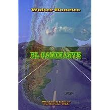 El Caminante (Spanish Edition)