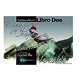 El Sueño del Chamán Libro Dos: Venezuela (Spanish Edition)