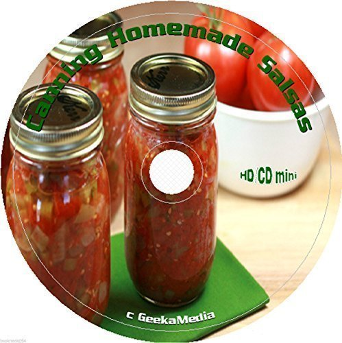 Making and Canning Salsa 7 Books on cd by GeekaMedia