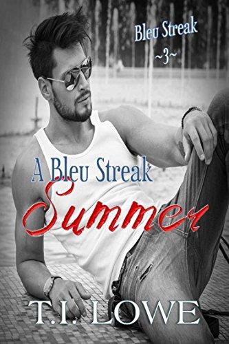 A bleu streak summer the bleu series book 3 kindle edition by a bleu streak summer the bleu series book 3 by lowe ti fandeluxe Images