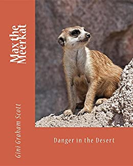 Amazon max the meerkat danger in the desert ebook gini graham max the meerkat danger in the desert by scott gini graham fandeluxe Gallery