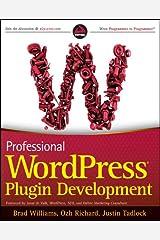 Professional WordPress Plugin Development Paperback