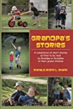 Grandpa's Stories, Ronald L. Shank, 1477267123