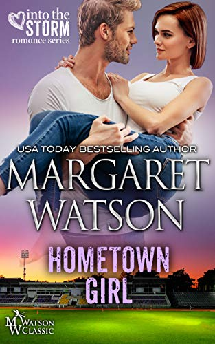 Hometown Girl (Into the Storm Book 6) by [Watson, Margaret]